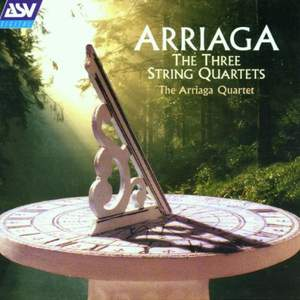 Arriaga: String Quartets Nos. 1-3