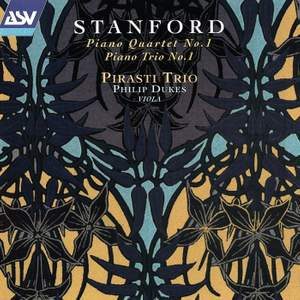 Stanford: Piano Quartet No. 1 and Piano Trio No. 1 Product Image