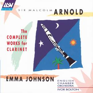Arnold - The Complete Works for Clarinet