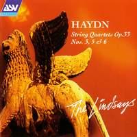Haydn: String Quartets, Op. 33 Nos. 3, 5, 6