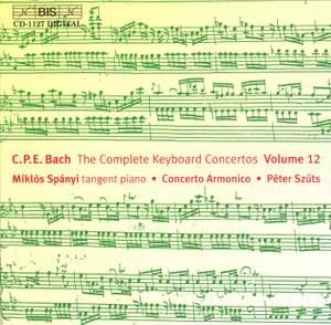 C P E Bach - Complete Keyboard Concertos, Volume 12