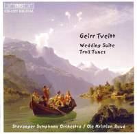 Tveitt - Wedding Suite & Troll Tunes