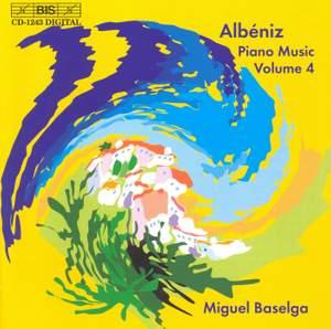 Albéniz - Complete Piano Music, Volume 4