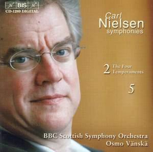 Nielsen: Symphony No. 2, Op. 16 (FS29) 'The Four temperaments', etc.