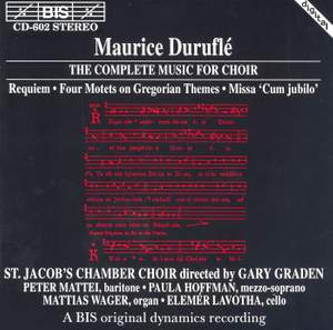 Duruflé - The Complete Music for Choir