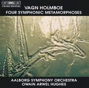 Vagn Holmboe - Four Symphonic Metamorphoses