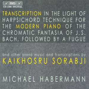 Sorabji: Transcriptions for Modern Piano