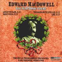 Edward Macdowell - The Symphonic Poems