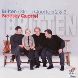 Britten - String Quartets Nos. 2 & 3