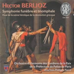 Berlioz: Grande Symphonie funèbre et triomphale, Op. 15, etc.