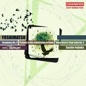 Yoshimatsu: Symphony No. 5 Op. 87, etc.