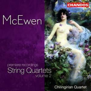 McEwen - String Quartets, Volume 2
