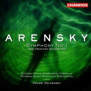 Arensky: Symphony No. 1 in B minor Op. 4, etc.