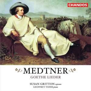Medtner - Goethe Lieder