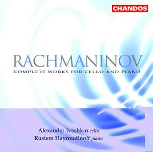 Rachmaninov - Complete Works for Cello and Piano