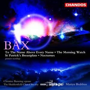 Bax - Choral Works
