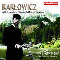 Karlowicz - Orchestral Works