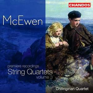 McEwen - String Quartets, Volume 3