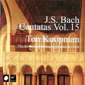 J S Bach - Complete Cantatas Volume 15