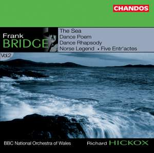 Bridge: Orchestral Works Volume 2