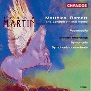 Frank Martin - Symphonies
