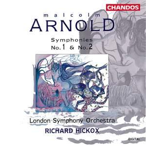 Arnold: Symphonies Nos. 1 & 2