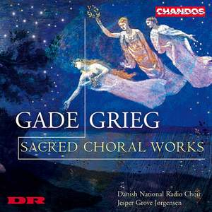 Gade & Grieg - Sacred Choral Works
