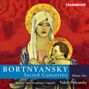 Bortnyansky - Sacred Concertos Volume 2