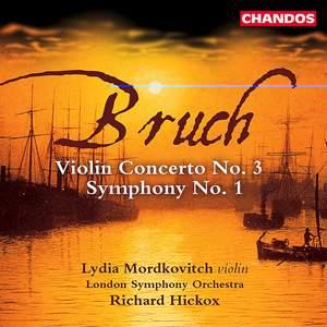 Bruch: Symphony No. 1 in E Flat, Op. 28, etc.