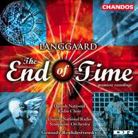 Langgaard, R: Endens Tid (The End of Time), BVN 243, etc.