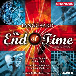 Langgaard, R: Endens Tid (The End of Time), BVN 243, etc.
