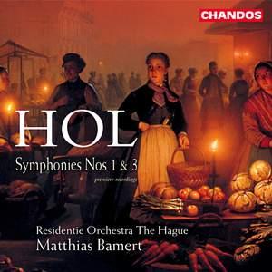 Hol: Symphonies Nos. 1 & 3