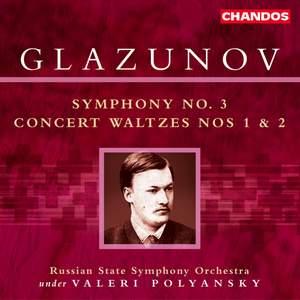 Glazunov: Symphony No. 3 in D major, Op. 33, etc.