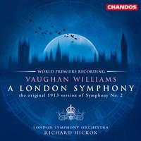 Vaughan Williams: A London Symphony (1913 version)