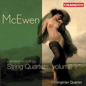 McEwen - String Quartets, Volume 1