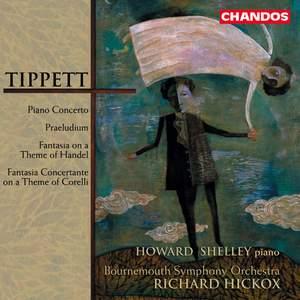 Tippett: Piano Concerto, etc.