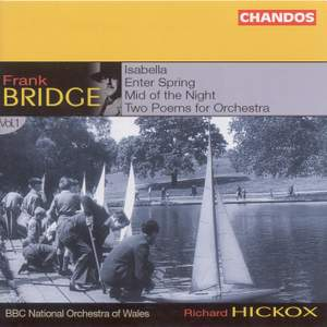Bridge: Orchestral Works Volume 1