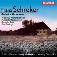 Schreker - Orchestral Works Volume 2