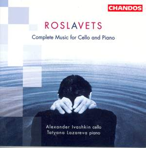 Roslavets - Complete Music for Cello and Piano