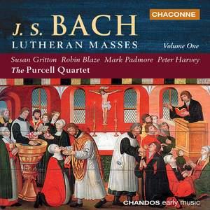 Bach - Lutheran Masses Volume 1