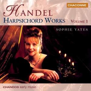 Handel - Harpsichord Works Volume 1