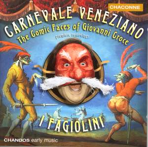 Carnevale Veneziano - The Comic Faces of Giovanni Croce