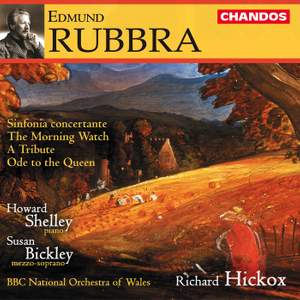 Rubbra: The Morning Watch, Op. 55, etc.