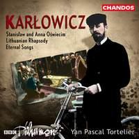 Karlowicz - Symphonic Poems