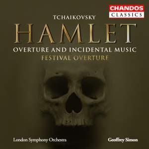Tchaikovsky: Hamlet: Overture & Incidental Music, etc.