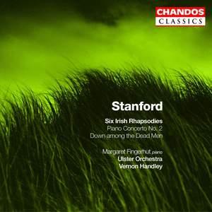 Stanford: Irish Rhapsodies (6), etc.