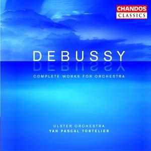 Debussy: Complete Works for Orchestra