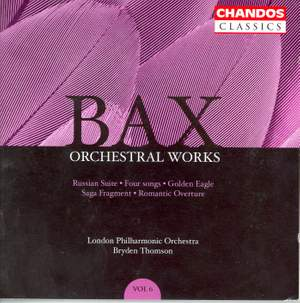 Bax - Orchestral Works Volume 6