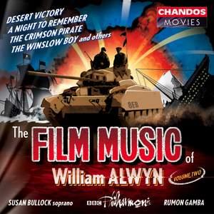 The Film Music of William Alwyn, Volume 2