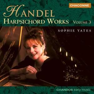 Handel - Harpsichord Works Volume 3